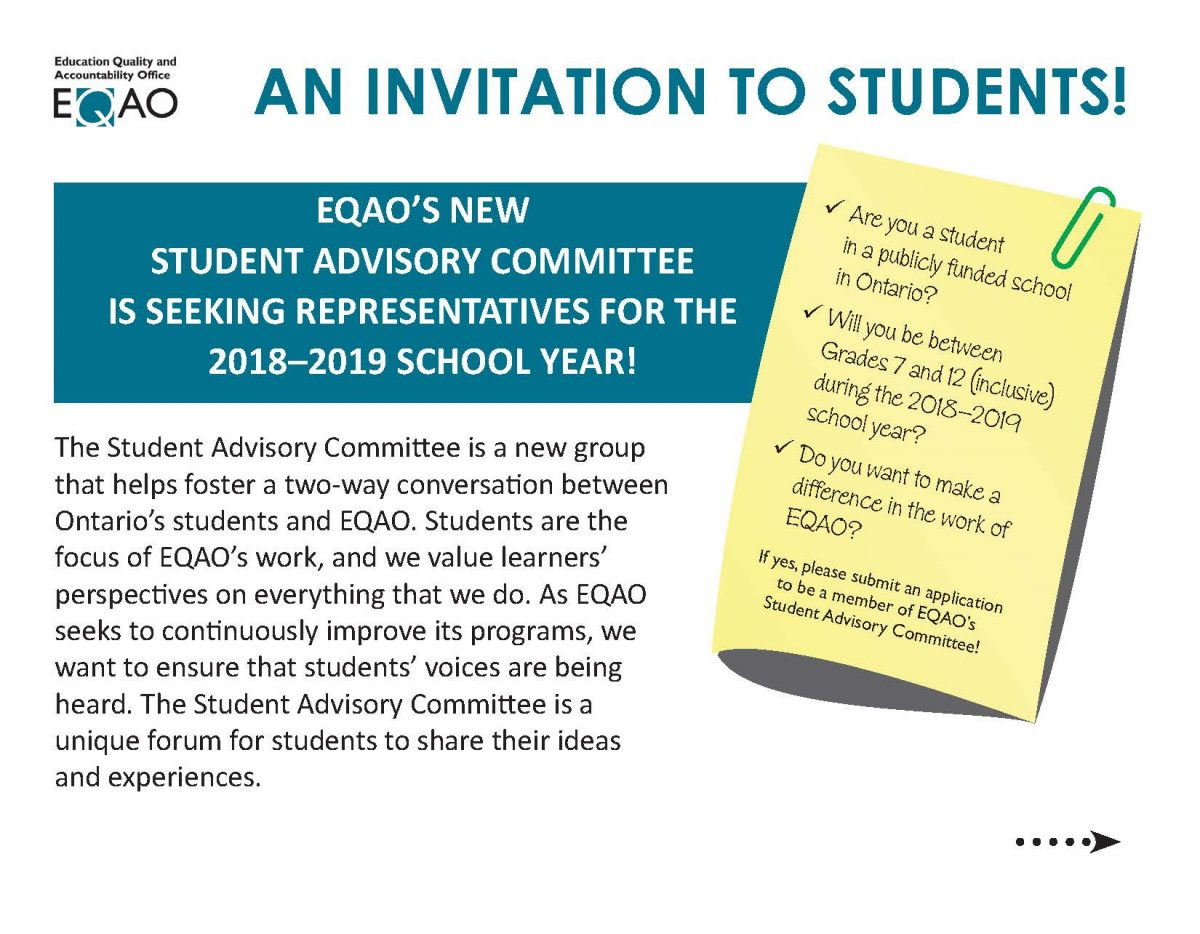 EQAO'S NEW STUDENT ADVISORY COMMITTEE IS SEEKING REPRESENTATIVES FOR THE 2018–2019 SCHOOL YEAR!