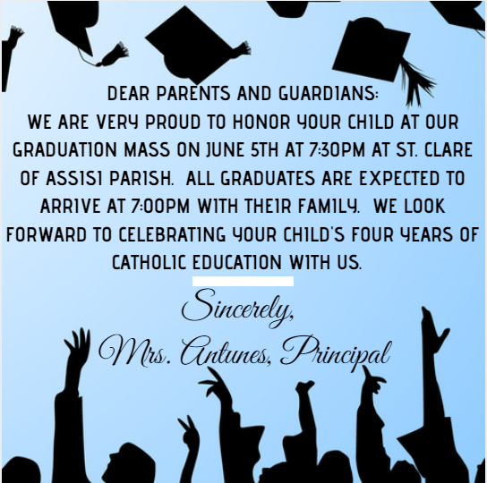Graduation Mass on Jun 5th at 7:30pm @ St. Clare of Assisi Parish